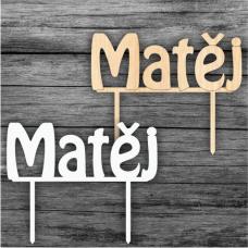 Tortový zápich Matěj